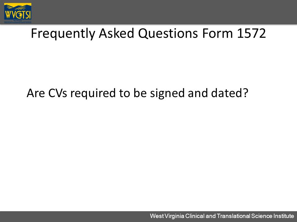 Frequently Asked Questions Form 1572