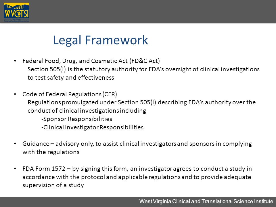 Legal Framework Federal Food, Drug, and Cosmetic Act (FD&C Act)