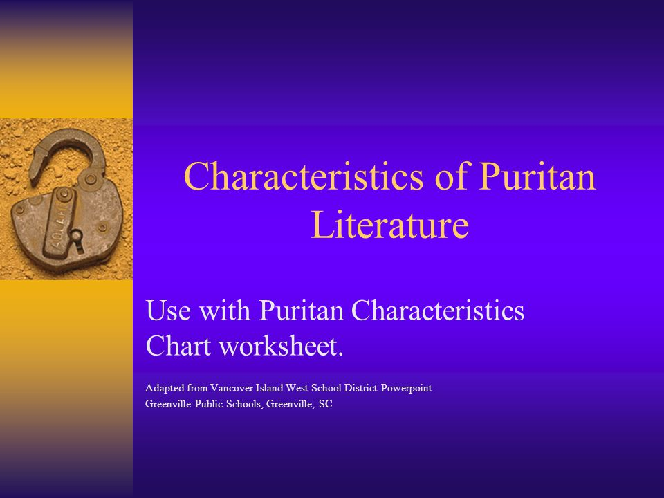 the different themes used by puritan authors Puritan influence on literature emphasized a the puritan influence crudely printed numerals books containing stories of high literary quality  myths are only about greek and roman gods they must fully describe the future develop themes that are very different from other types of literature the setting reflects the known world.