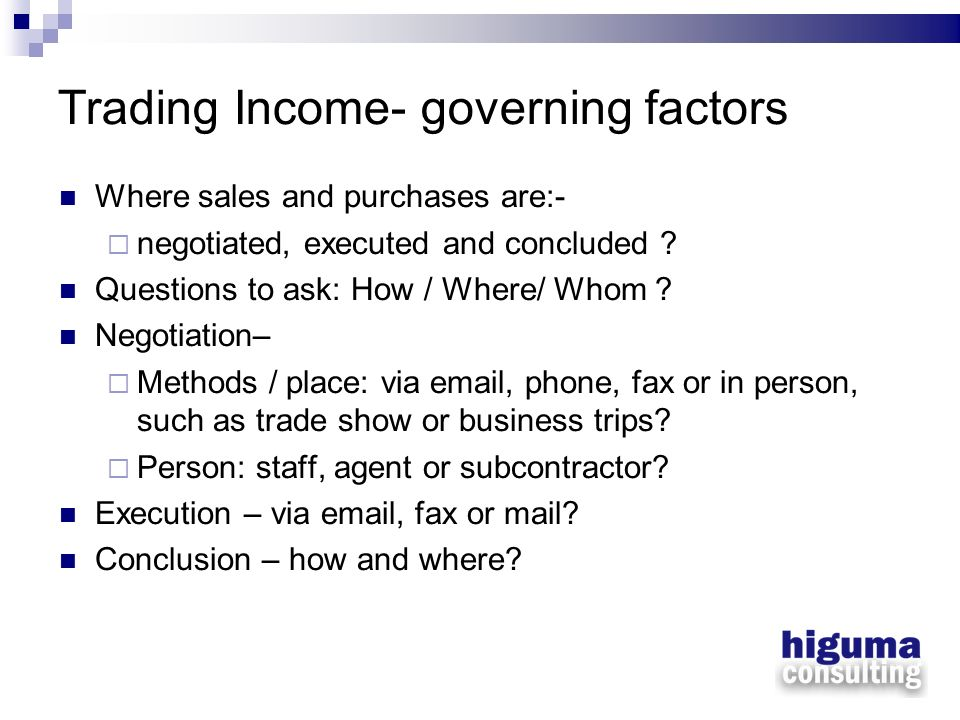 Trading Income- governing factors