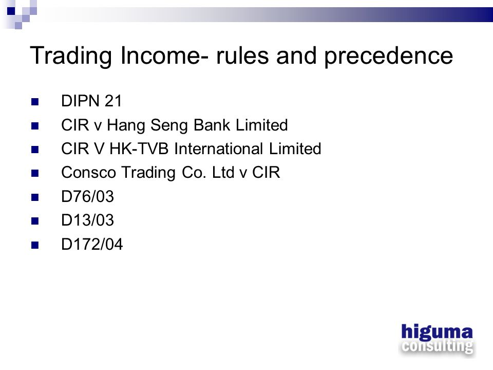 Trading Income- rules and precedence