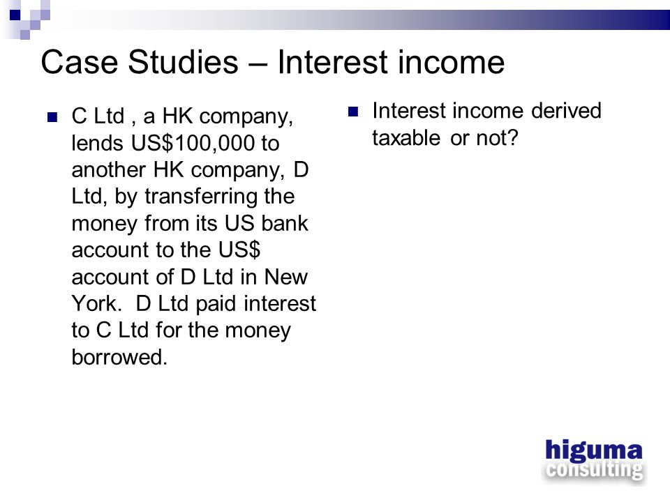 Case Studies – Interest income