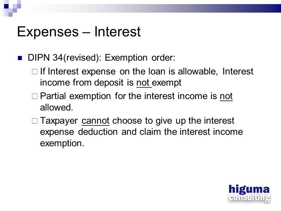 Expenses – Interest DIPN 34(revised): Exemption order: