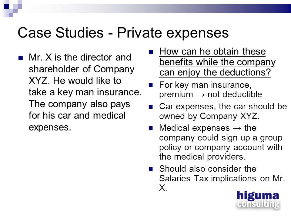 Case Studies - Private expenses
