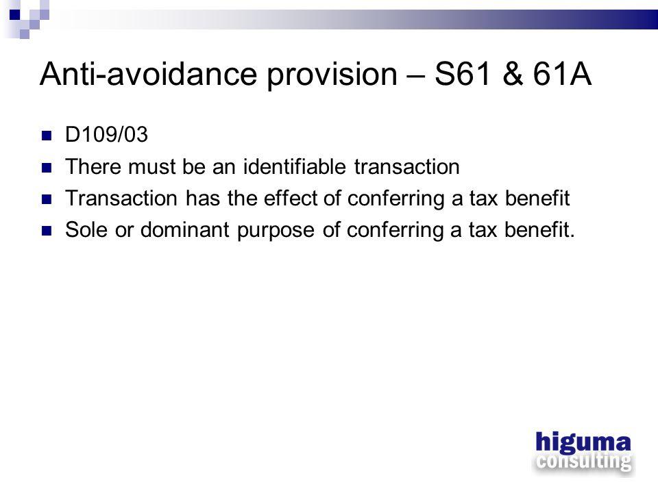 Anti-avoidance provision – S61 & 61A
