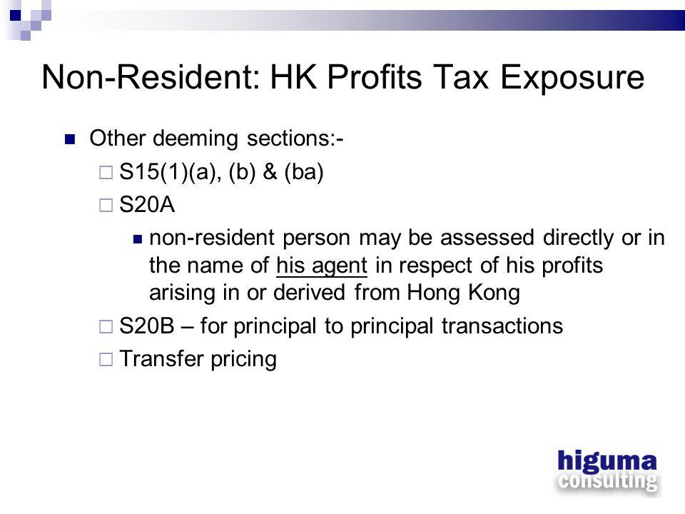 Non-Resident: HK Profits Tax Exposure