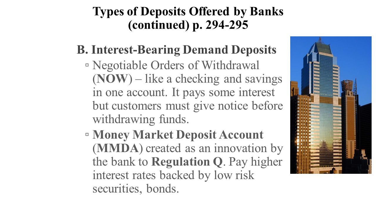 Managing and pricing deposit services ppt video online download types of deposits offered by banks continued p 294 295 xflitez Choice Image