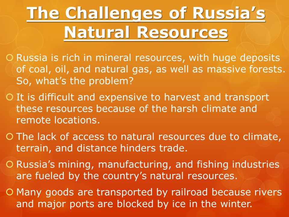 The Challenges of Russia's Natural Resources