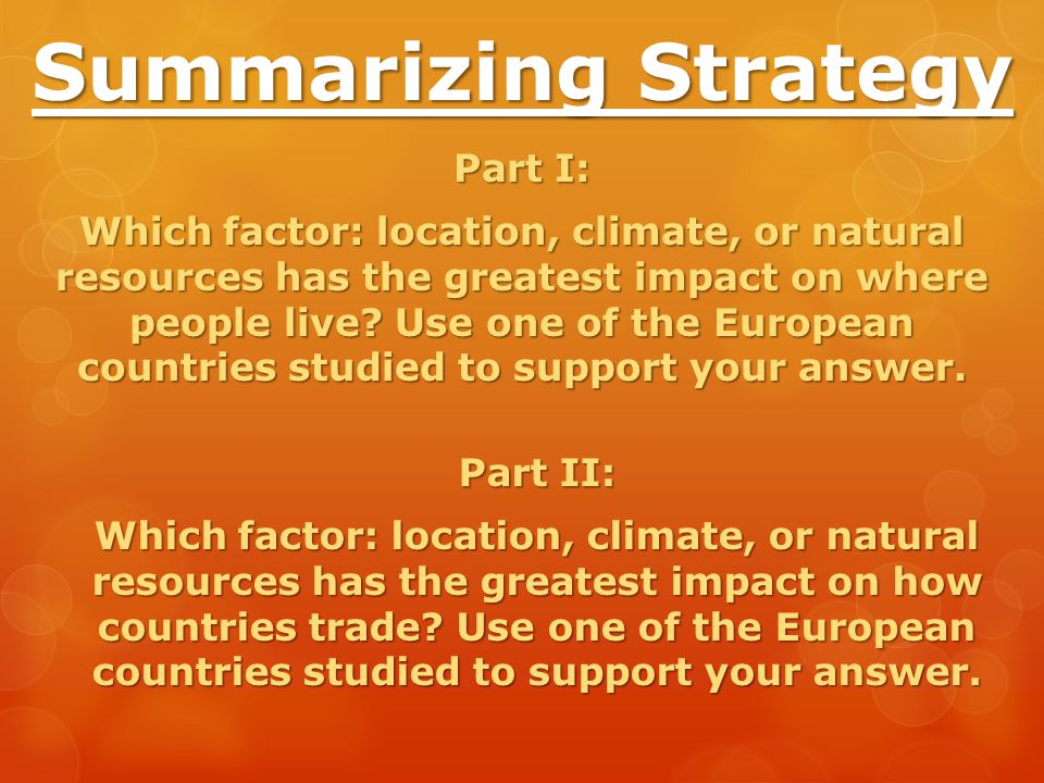 Summarizing Strategy Part I: