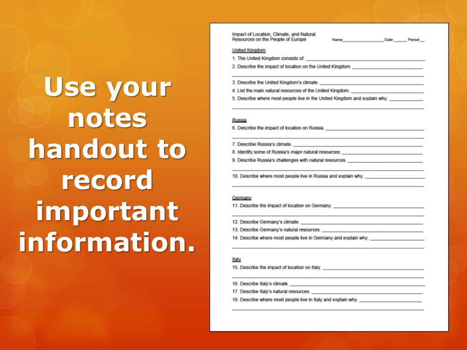 Use your notes handout to record important information.