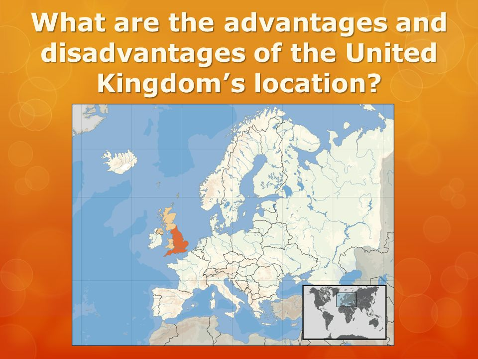 What are the advantages and disadvantages of the United Kingdom's location