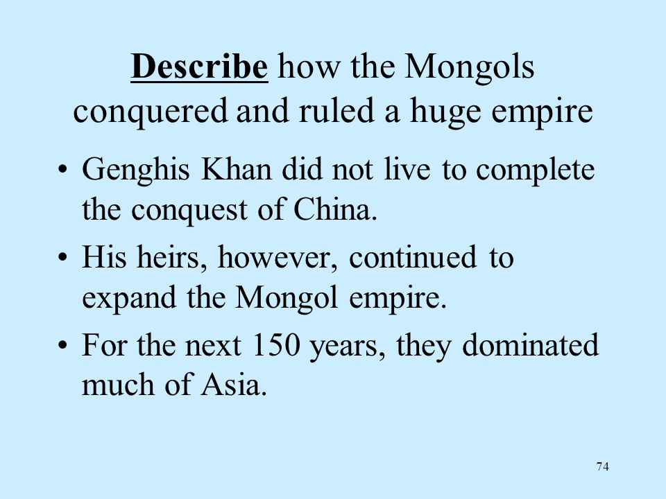 how the mongols conquered asia Then invaded the russian steppes and conquered  label each region of the mongol empire with a  which direction did the mongols travel as they swept across asia.