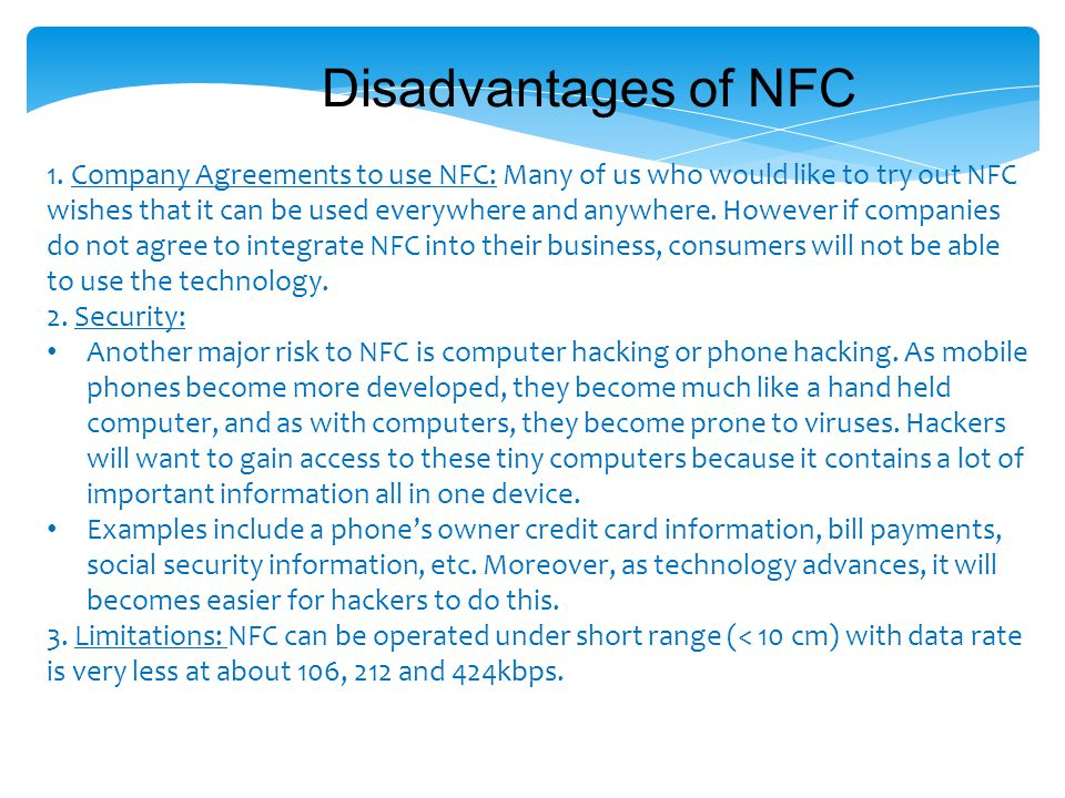 Disadvantages of NFC