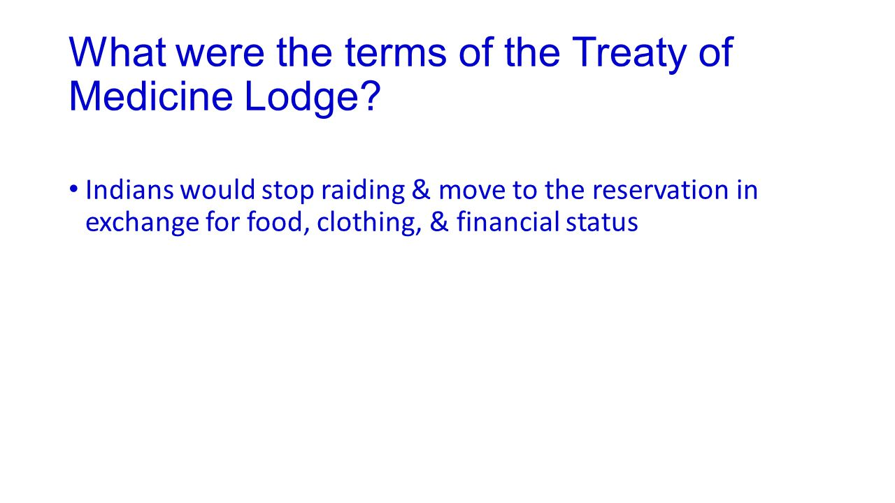 What were the terms of the Treaty of Medicine Lodge