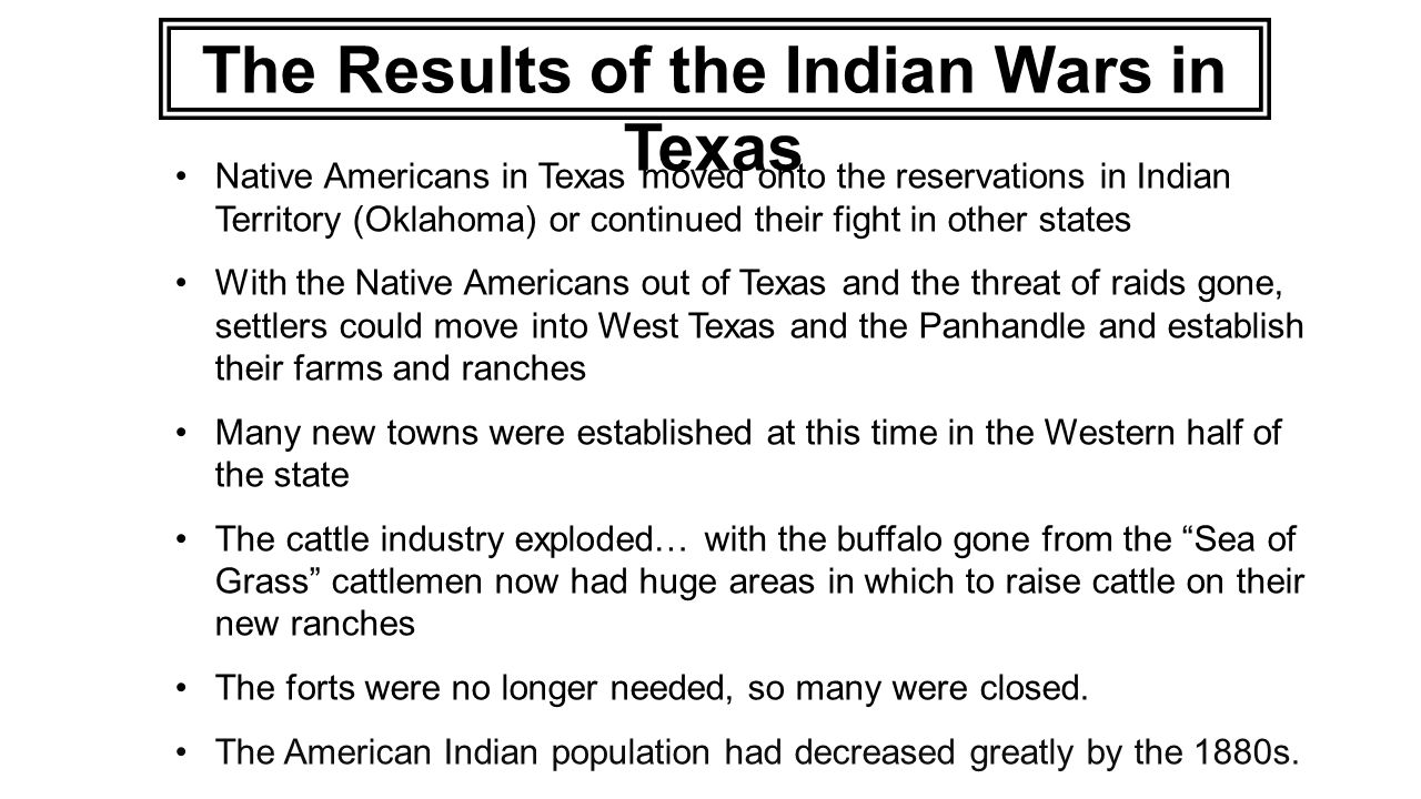 The Results of the Indian Wars in Texas
