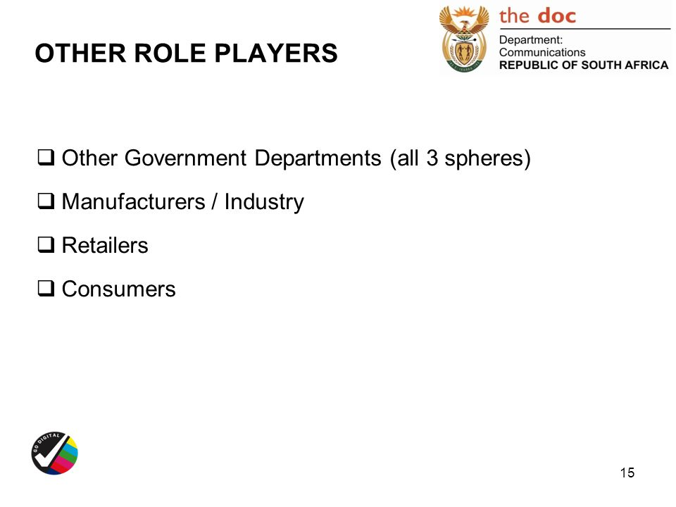 OTHER ROLE PLAYERS Other Government Departments (all 3 spheres)