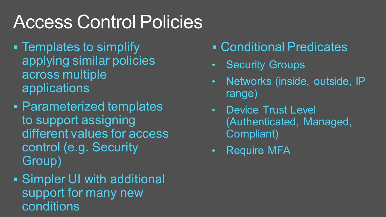 Microsoft ignite 16 2017 4 55 pm ppt video online download for Access control policy template