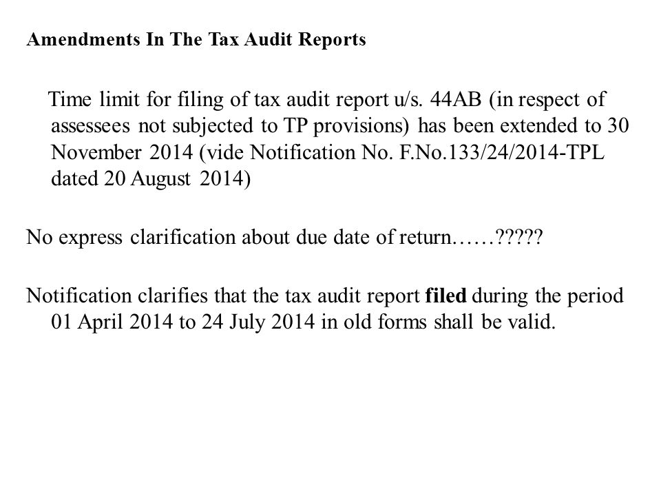 Recent Amendments In Tax Audit Reports  Ppt Download
