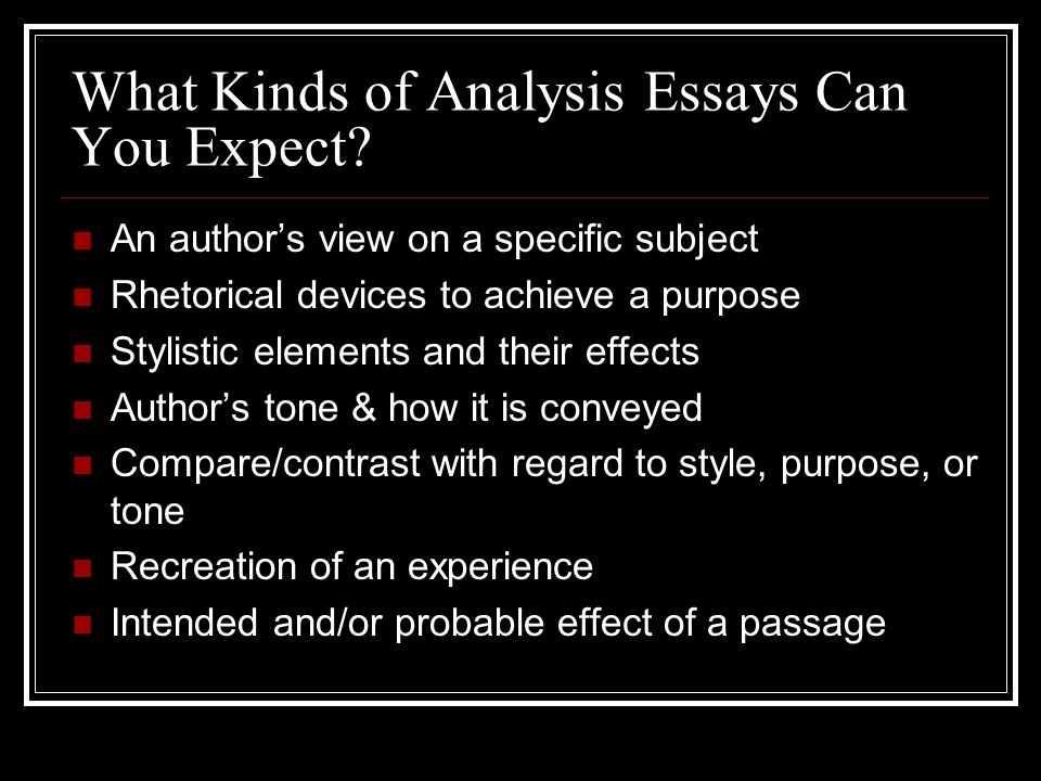 the rhetorical analysis essay ppt video online  what kinds of analysis essays can you expect