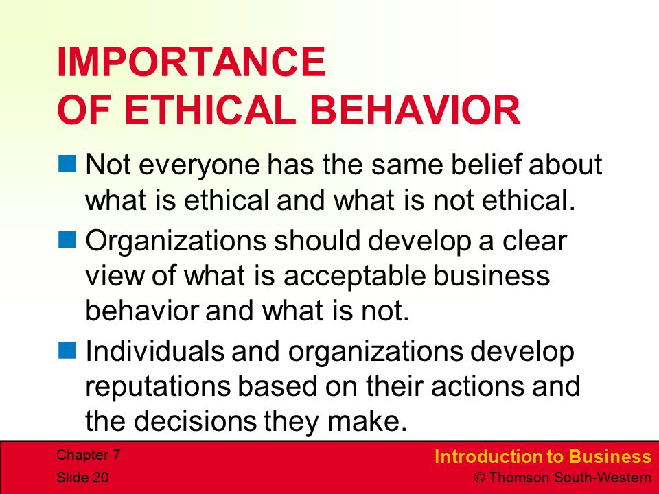 IMPORTANCE OF ETHICAL BEHAVIOR