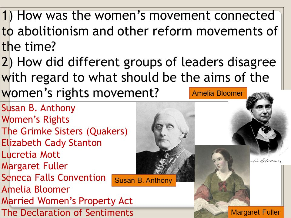 1) How was the women's movement connected to abolitionism and other reform movements of the time