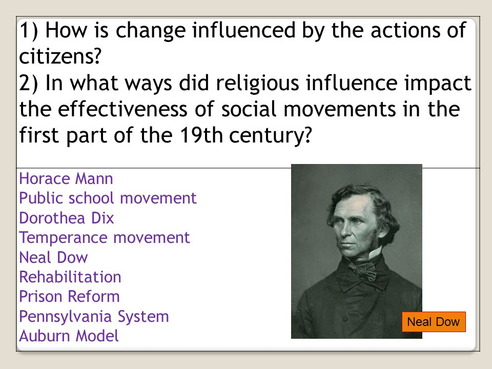 1) How is change influenced by the actions of citizens