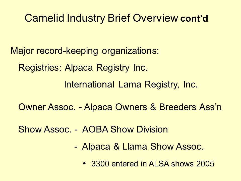 Camelid Industry Brief Overview cont'd