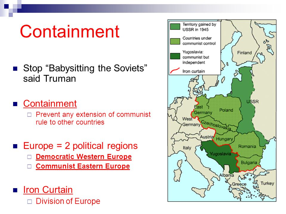 Containment Stop Babysitting the Soviets said Truman Containment