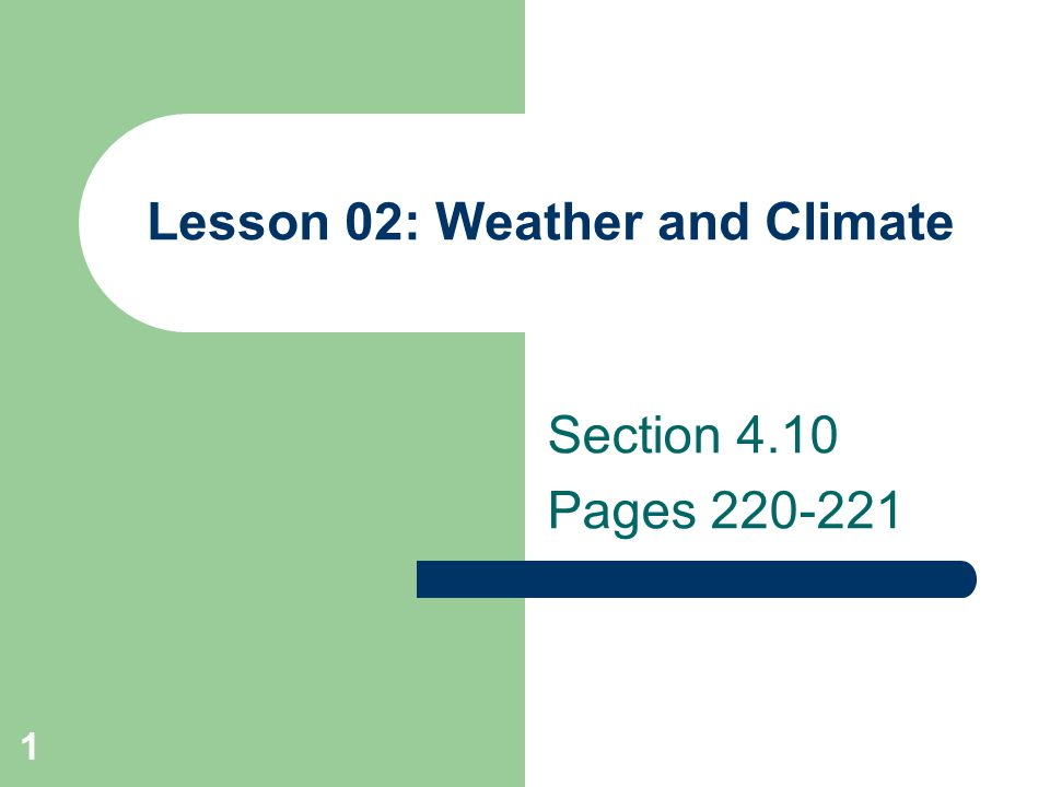 Lesson 02: Weather and Climate