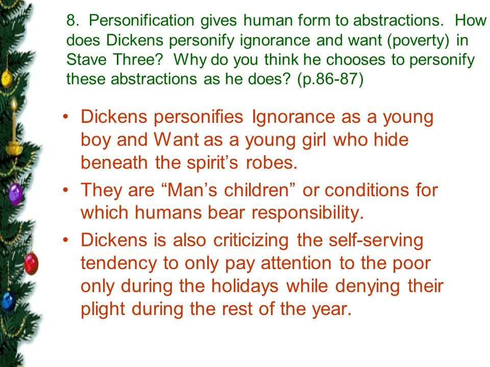 8. Personification gives human form to abstractions
