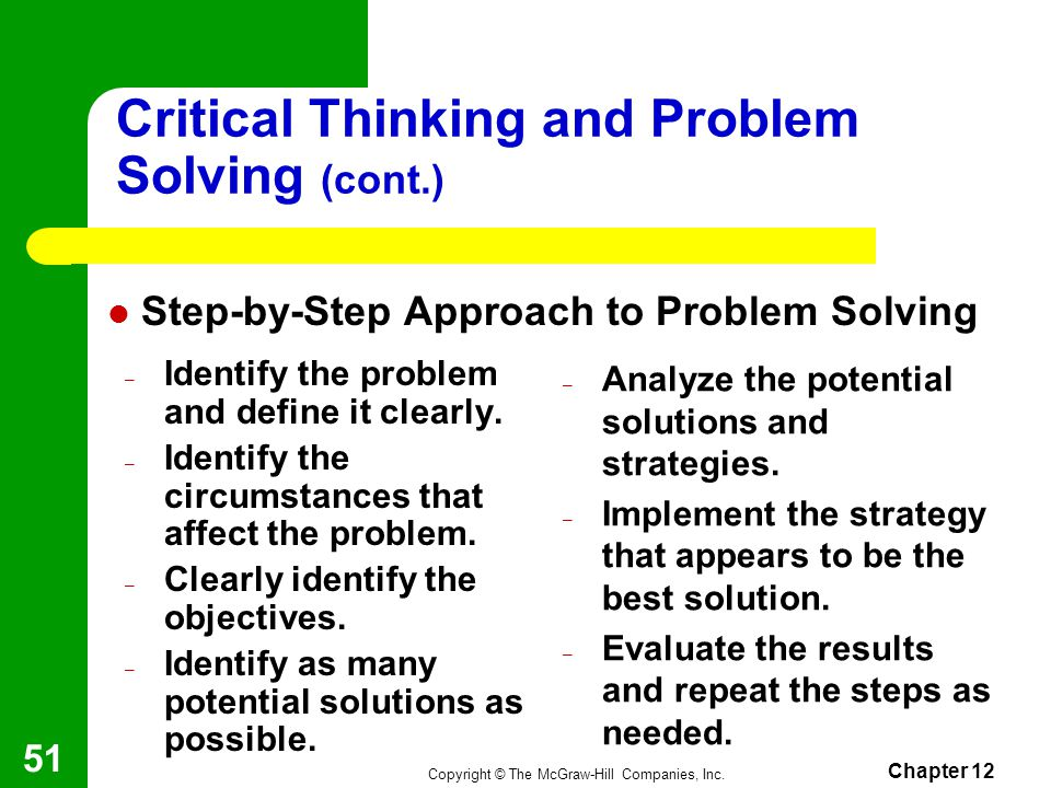 critical thinking in problem solving Critical thinking consortium the consortium's aim is to work in sound, sustained ways with educators and related organizations to inspire, support and advocate for the infusion of critical, creative and collaborative thinking as an educational goal and as a method of teaching and learning.