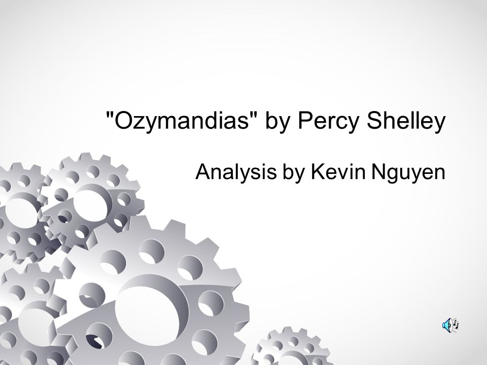 ozymandias by percy shelley essay Check out our compare two poems london by william blake and ozymandias by percy bysshe shelley essay the poem 'london' by william blake does more that just describing the city where the author blake spent most of his life.