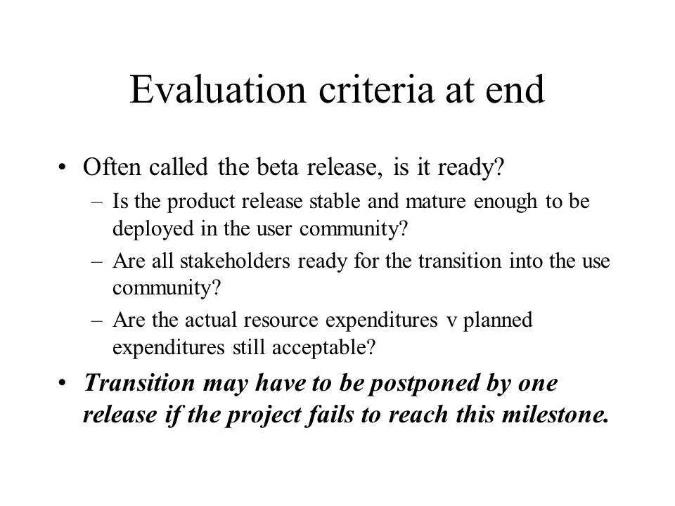 Evaluation criteria at end