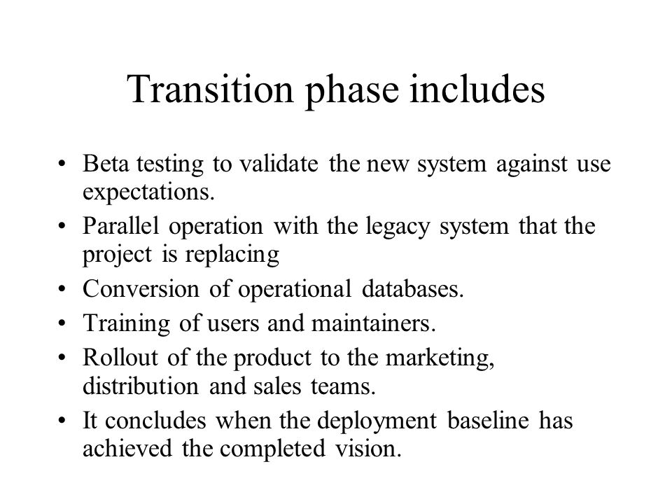 Transition phase includes