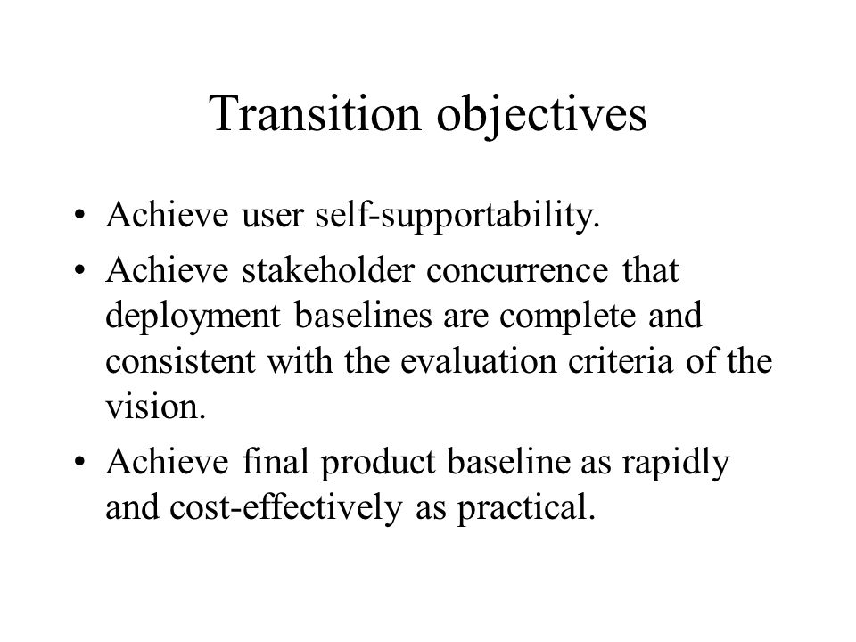 Transition objectives