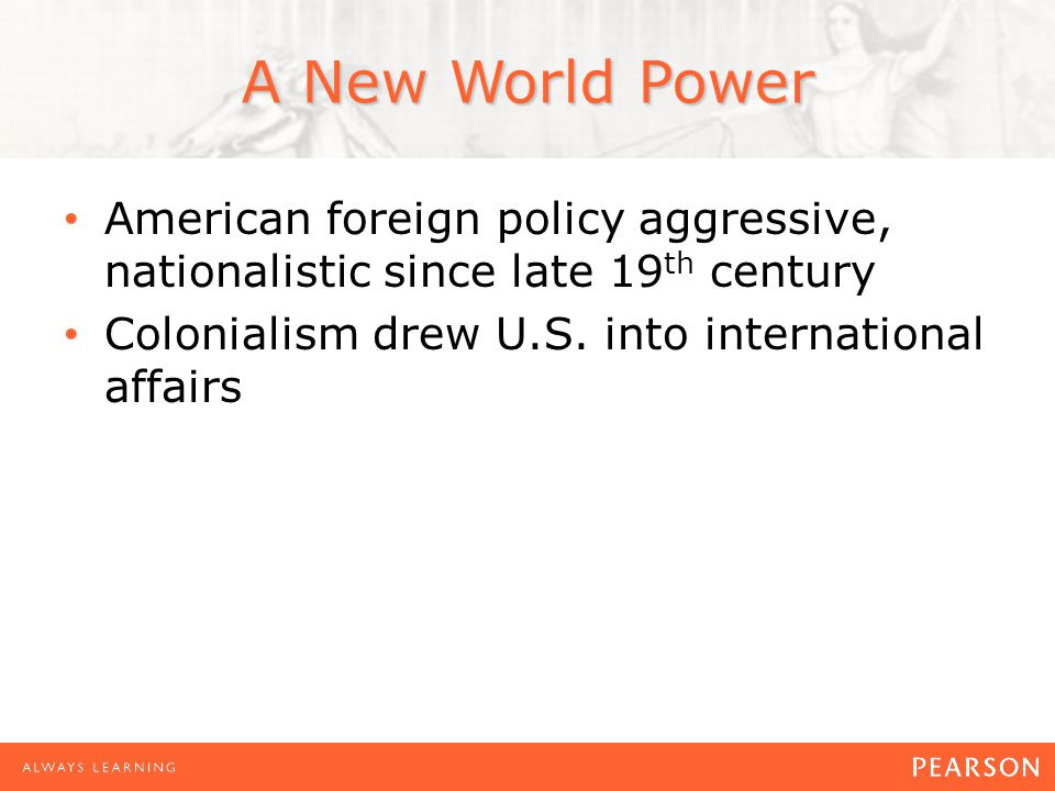 american foreign policies in the late Is american foreign policy the key to the key thing that american foreign policy has to get right in the near term to ensure late-night hosts revel in.