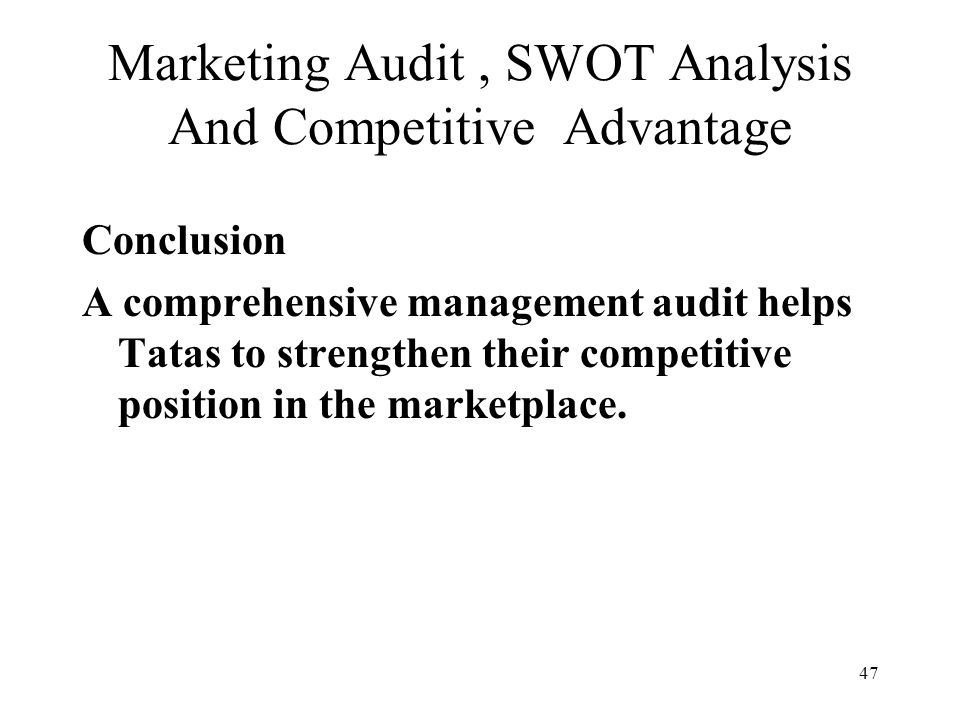 marketing audit with conclusion 35 conclusion: if the above marketing strategy is implemented by the company, then strategic marketing plan audit london: prentice hall etingen.