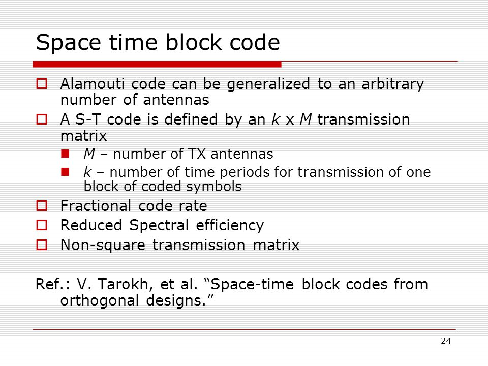 space time block coding for wireless communications Vt-star design and implementation of a test bed for differential space-time block coding and mimo channel  next generation wireless communications require.