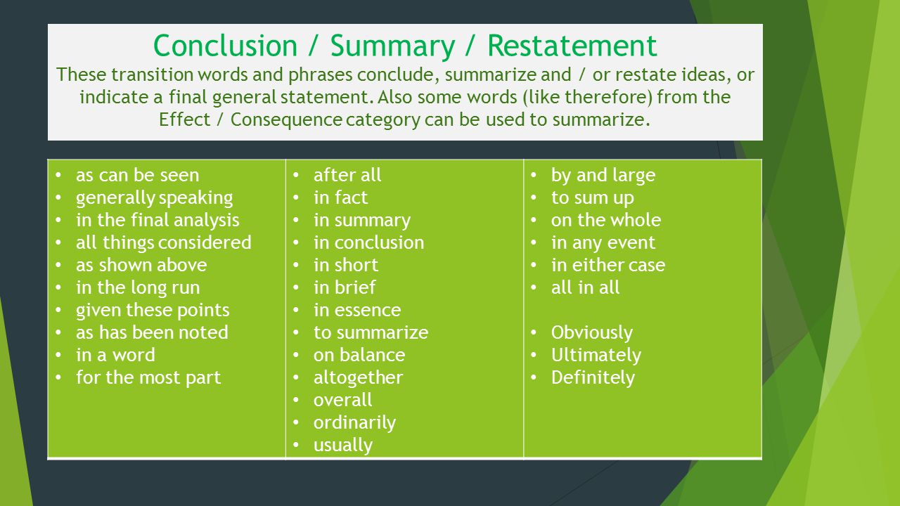 transition words and phrases ppt video online  conclusion summary restatement these transition words and phrases conclude summarize and or