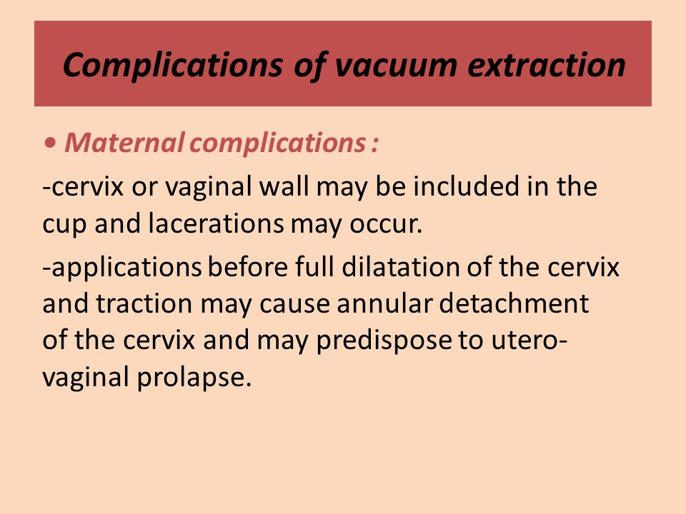 Caesarean section and instrumental delivery - ppt video ... Vacuum Delivery Complications