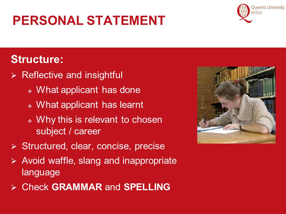 PERSONAL STATEMENT Structure: Reflective and insightful