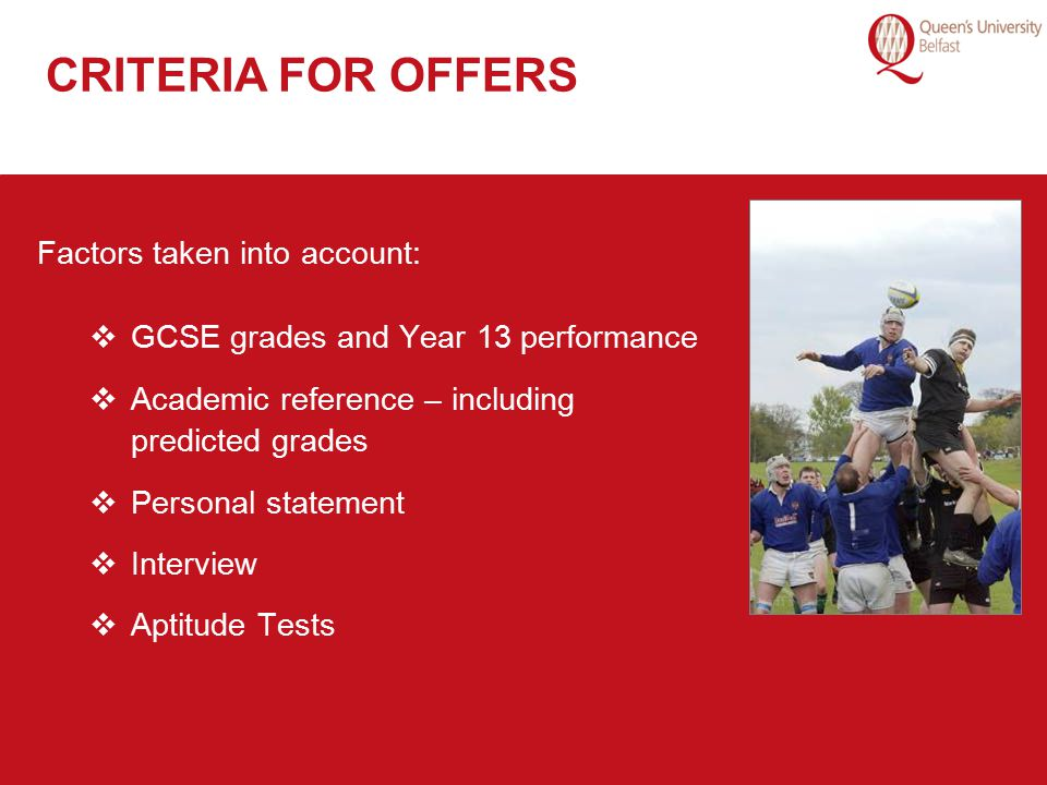 CRITERIA FOR OFFERS Factors taken into account: