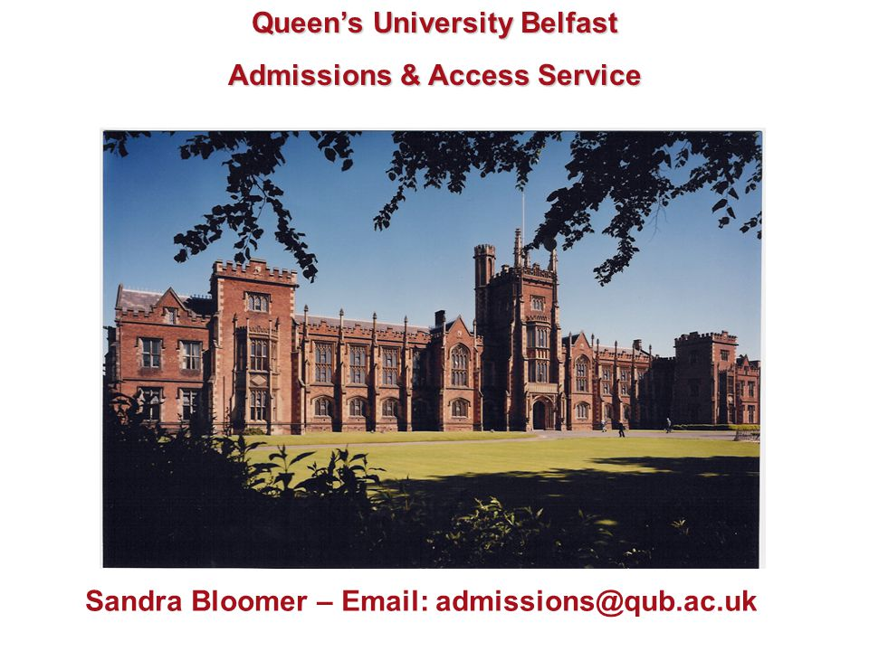 Queen's University Belfast Admissions & Access Service