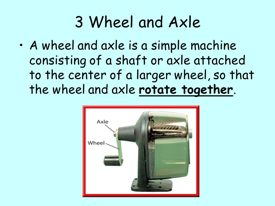 3 Wheel and Axle