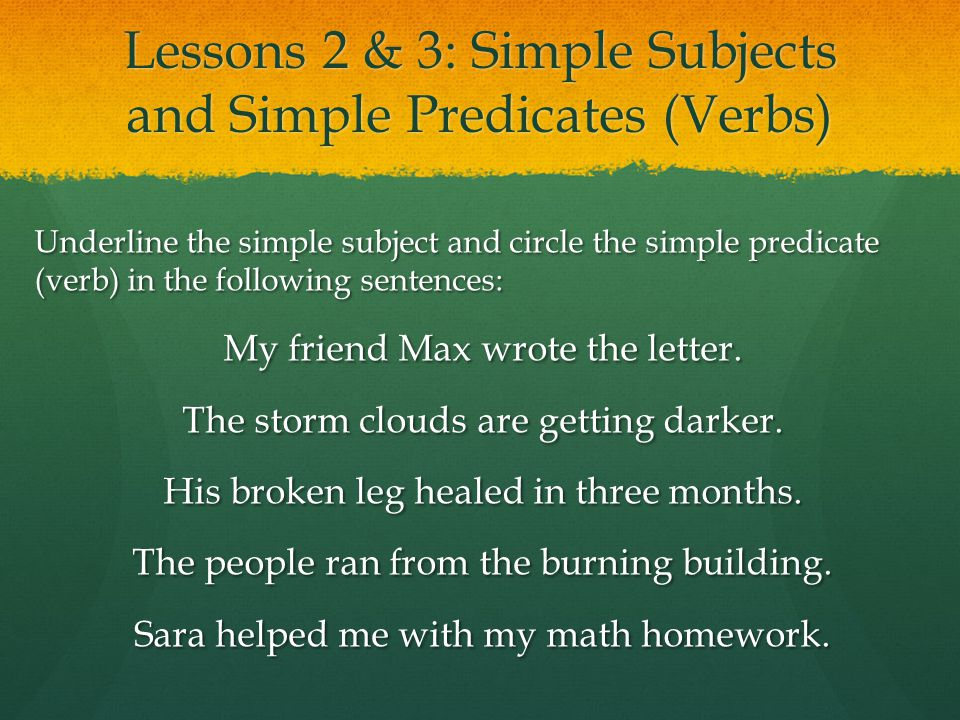 predicate and following sentences Identify the subject and the predicate in the following sentences 1 the sun was shining brightly 2 the dogs were barking loudly 3 the pretty.