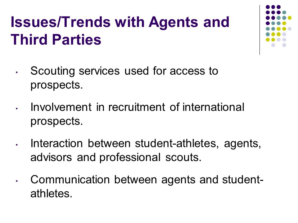 Issues/Trends with Agents and Third Parties