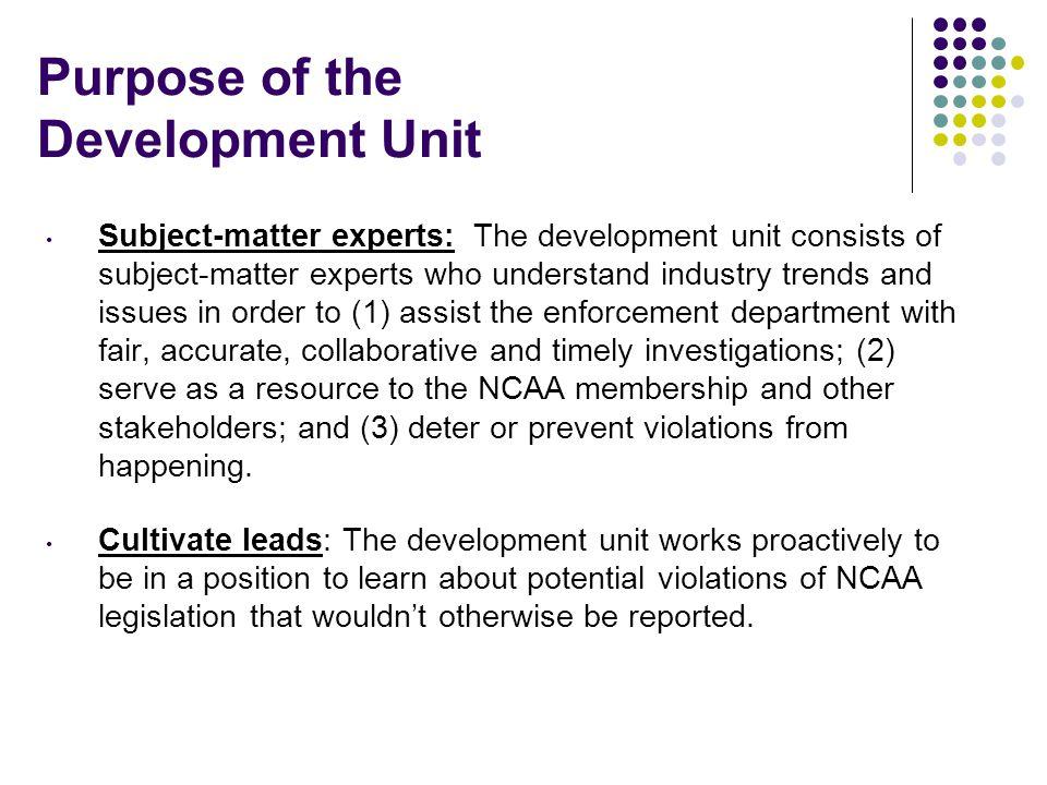 Purpose of the Development Unit