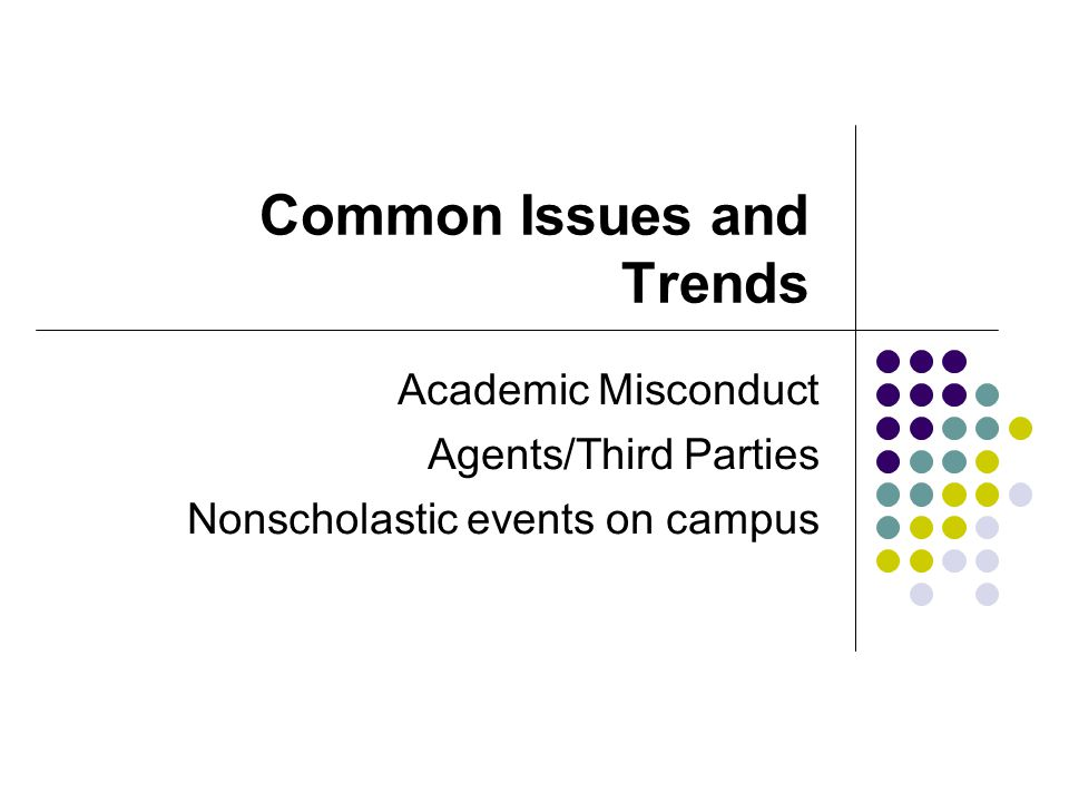 Common Issues and Trends