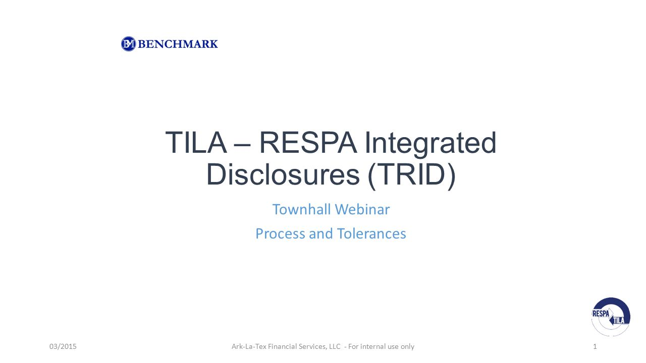 TILA – RESPA Integrated Disclosures (TRID)