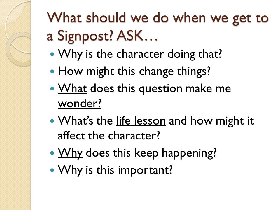 What should we do when we get to a Signpost ASK…